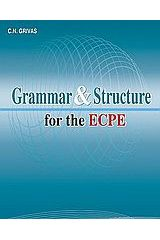 Grammar and Structure for the ECPE: Students Book