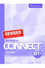 Burlington Connect B1+ (Revised) : TestBook