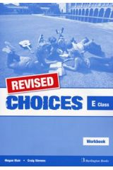 Choices for E Class - REVISED Workbook