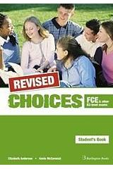 Choices for FCE & other B2 level exams. REVISED Student's Book