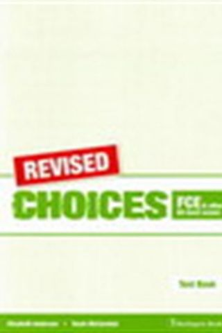 Choices for FCE & other B2 level exams. REVISED Test Book