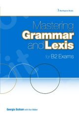 Mastering Grammar and Lexis for B2 Exams