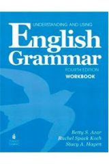 UNDERSTANDING & USING ENGLISH GRAMMAR WorkBook 4TH