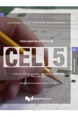 Come Prepararsi All'esame Del Celi 5 - Testo + Cd-Audio