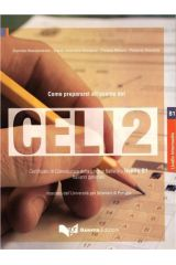 Come Prepararsi All'esame Del Celi 2 - Testo + Cd-Audio