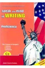 Speak your mind in writing C2 PROFICIENCY
