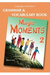 Magic Moments 2 Grammar & Vocabulary book (Student's)