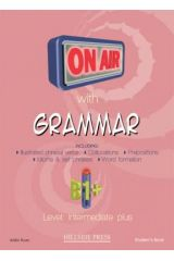 On Air with grammar B1+ Student's book with glossary