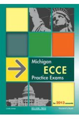 Michigan ECCE Practice Exams For 2013 ONWARDS Student's book & Glossary