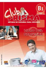 CLUB PRISMA B1 (NIVEL INTERMEDIO-ALTO) -LIBRO DE PROFESOR + CD