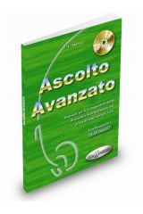 Ascolto Avanzato - Libro dello studente + CD Audio. Βιβλίο μαθητή