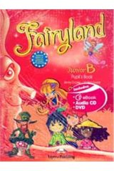 Fairyland Junior B Pupil's Book (+ Booklet, Pupil'S Cd, Dvd, Iebook)