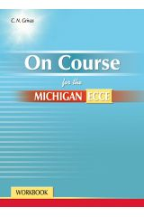 On Course for the Michigan ECCE Workbook