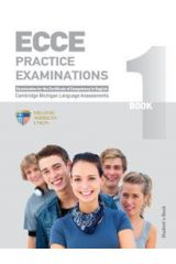 ECCE Practice Examinations Book 1 Teacher s edition with 4 cds
