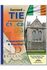 Succeed in TIE Test of Interactive English C1-C2 Teacher's Book