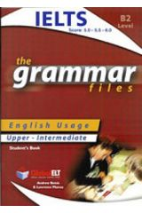 GRAMMAR FILES B2 STUDENT'S BOOK