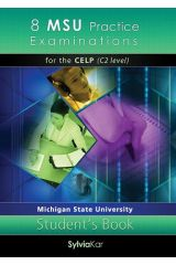 8 MSU Practice Examinations for the CELP ( Level C2) Student's book