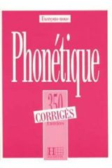 Exercices De Phonetique, 350 Debutant Corriges