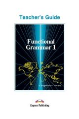 Functional Grammar 1 Teacher'S Guide