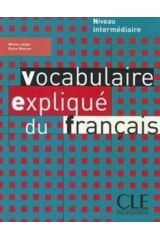 Vocabulaire Explique du Francais Intermediate Eleve