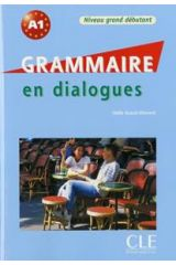 Grammaire en dialogue A1 Grand Debutant (+ CD + CORRIGES