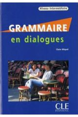 Grammaire en dialogue Intermediare (+ CD + CORRIGES) Niveau