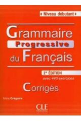 Grammaire Progressive Debutant (+440 Exercises) Corriges 2nd Edition