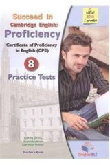 Succeed in Cambridge English Proficiency 8 Practice Tests Teacher's Book