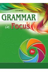 Grammar in Focus B1+ Student's Book