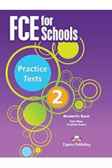 FCE for Schools 2 Practice Tests Student's Book - For the Updated 2015 Exam!