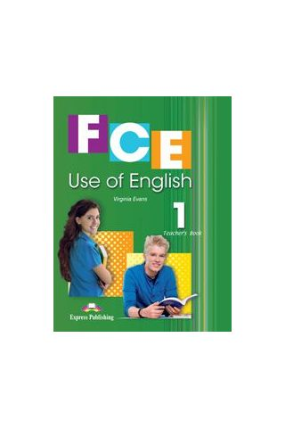 FCE Use of English 1 Teacher's Book (overprinted) - For the Updated 2015 Exam!