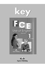 FCE Use of English 1 Key - For the Updated 2015 Exam!