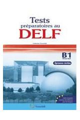 DELF B1 Ecrit Test Preparatoires