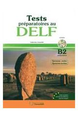 DELF B2 Oral & Ecrite (+CD) Test Preparatoires