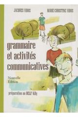 GRAMMAIRE ET ACTIVITES COMMUNICATIVES METHODE