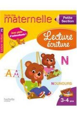 TOUTE MA MATERNELLE : LECTURE ECRITURE PETITE SECTION (3 - 4 ANS) 2ND ED