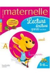 TOUTE MA MATERNELLE : LECTURE ECRITURE GRANDE SECTION (5-6 ANS) 2ND ED