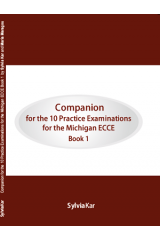 Companion for the 10 Practice Examinations for the Michigan ECCE