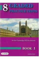 8 Graded Practice Tests 1 FCE for Schools 2015