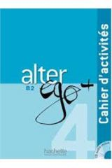 Alter Ego +4 B2 Cahier D' Exercises (+CD)