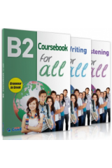 B2 For All Πακέτο (COURSEBOOK - LISTENING - WRITING B2 FOR ALL)