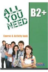All You Need B2+ Student's book & Activity