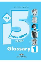 Incredible 5 Team 1 Glossary