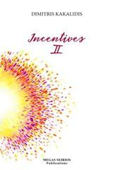 Incentives II