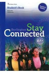Stay Connected B1+ Teacher's book