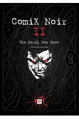 Comix Noir II: The Devil you Know