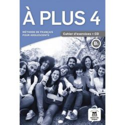 A plus 4 Cahier d'exercices + CD