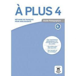 A plus 4 Guide pedagogique