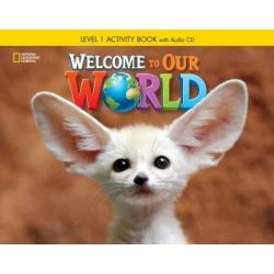 Welcome to our world 1 Workbook (+CD)