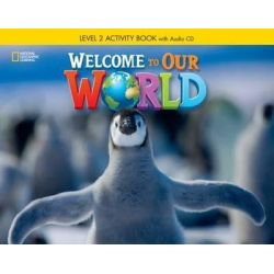 Welcome to our world 2 Workbook (+CD)